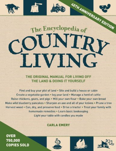 Download The Encyclopedia of Country Living, 40th Anniversary Edition