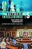 Strategic Intelligence [Five Volumes] (Intelligence and the Quest for Security) (v. 1-5)