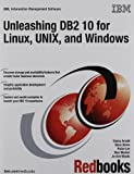 img - for Unleashing DB2 10 for Linux, Unix, and Windows book / textbook / text book
