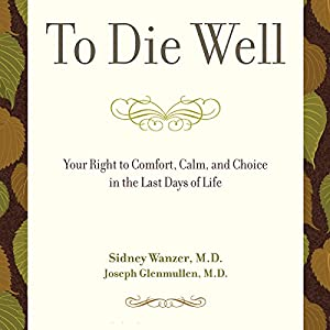 To Die Well Audiobook