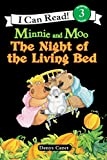 Minnie and Moo: The Night of the Living Bed (I Can Read Level 3)