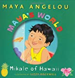 Maya's World: Mikale of Hawaii (Pictureback(R)) (0375828354) by Maya Angelou