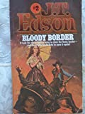 Bloody Border (0425038440) by Edson, J. T.