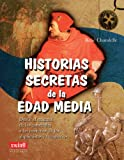 img - for Historias secretas de la Edad Media (Spanish Edition) book / textbook / text book