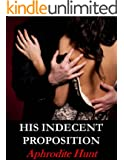 His Indecent Proposition (Bound and Shackled to the Billionaire series Book 1)