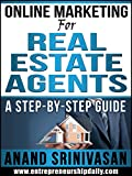 img - for ONLINE MARKETING FOR REAL ESTATE AGENTS: A STEP-BY-STEP GUIDE (How We Did It Book 3) book / textbook / text book
