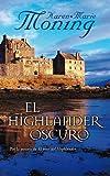 El highlander oscuro (Bolsillo Zeta Edicion Limitada) (Spanish Edition)