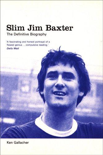 slim-jim-baxter-the-definitive-biography