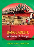 Bangladesh: Anatomy of Change by Abdul Awal Mintoo (2006-11-22)