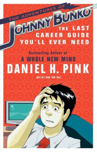Daniel H. Pink - The Adventures of Johnny Bunko