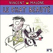 Le chat beauté (Les contes mélangés) | Vincent Malone