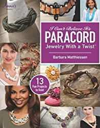 I Can't Believe It's Paracord: Jewelry With a Twist