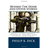 Beyond The Door and Other Stories ~ Philip K. Dick