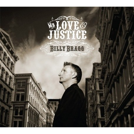 Billy Bragg - Mr. Love And Justice - Zortam Music