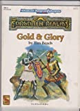 Gold & Glory (FR15 Advanced Dungeons & Dragons, 2nd Edition, Forgotten Realms)