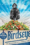 Birdseye: The Adventures of a Curious Man (0385527055) by Kurlansky, Mark