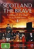 Scotland the Brave [DVD]