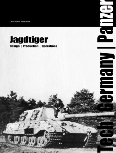 Jagdtiger: Design, Production and Operations (Tech/Germany)