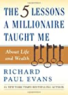 The Five Lessons a Millionaire Taught Me