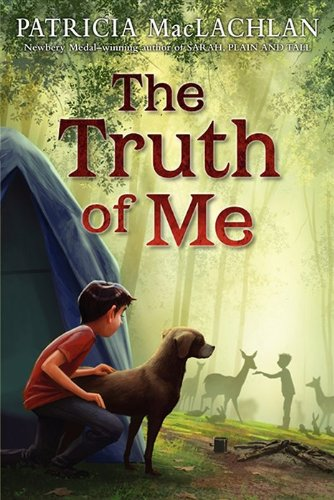 The Truth of Me: About a Boy, His Grandmother, and a Very Go