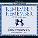 Remember, Remember (the Fifth of November): The History of Britain in Bite-Sized Chunks (       UNABRIDGED) by Judy Parkinson Narrated by Clive Mantle
