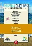 img - for Hesperia Culturas del Mediterr neo Especial Qatar (Spanish Edition) book / textbook / text book