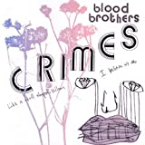 Blood Brothers Crimes (Yellow) [VINYL]