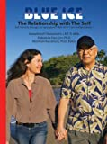 BLUE ICE: The Relationship with The Self: MsKr SITH® Conversations, Book 1 (Self I-Dentity through Ho'oponopono®, MsKr SITH® Conversations)