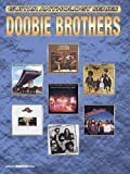 Guitar Anthology Series Doobie Brothers Authentic Guitar Tab Edition by Doobie Brothers (2000-07-01)