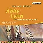 Verbannt ans Ende der Welt (Abby Lynn 1) | Rainer M. Schröder