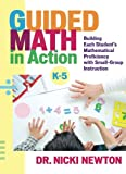 img - for Guided Math in Action: Building Each Student's Mathematical Proficiency with Small-Group Instruction book / textbook / text book
