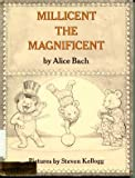 Millicent the Magnificent (0060203099) by Bach, Alice