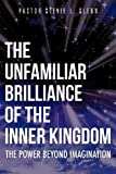 The Unfamiliar Brilliance of the Inner Kingdom