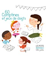 60 comptines et jeux de doigts