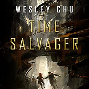 Time Salvager Audiobook