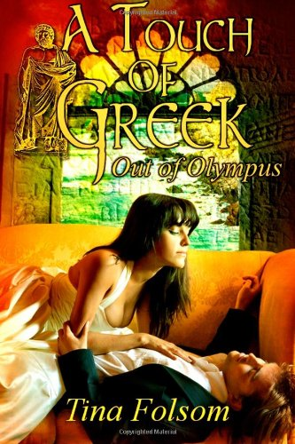 A Touch of Greek: Out of Olympus (Volume 1)