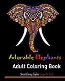 Adorable Elephant:: Stress Relieving Elephant designs for Adult!