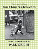 Edith And Little Bear Lend A Hand (The Lonely Doll Series)