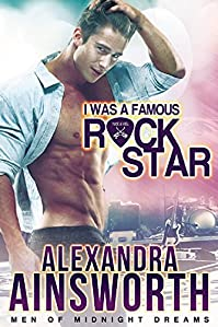 I Was A Famous Rock Star by Alexandra Ainsworth ebook deal