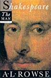 Shakespeare the Man (0312034253) by Rowse, Alfred L.