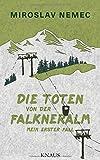 'Die Toten von der Falkneralm: Mein...' von 'Miroslav Nemec'