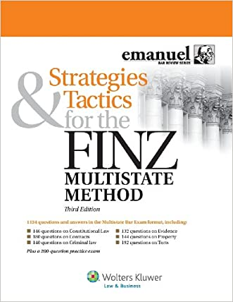Strategies & Tactics for the Finz Multistate Method, Third Edition (Emmanuel Bar Review)