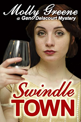 Free Kindle Book : Swindle Town (Gen Delacourt Mystery Book 5)
