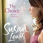 The Choice | Susan Lewis