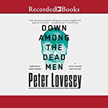 Down Among the Dead Men (       UNABRIDGED) by Peter Lovesey Narrated by Simon Prebble