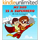 My Dad is a Superhero (English Edition)