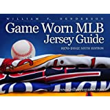 Game Worn MLB Jersey Guide, 1970-2012