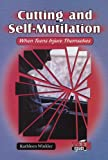 img - for Cutting and Self-Mutilation: When Teens Injure Themselves (Teen Issues (Enslow)) book / textbook / text book