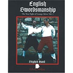 English Swordsmanship: The True Fight of George Silver
