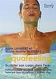 Aquafeeling. sculper son corps dans l'eau